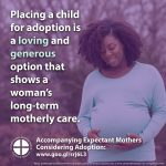 Accompanying Expectant Mothers Considering Adoption